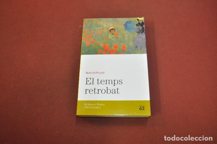 EL TEMPS RETROBAT - MARCEL PROUST - BIBLIOTECA BÀSICA D'EL PERIODICO Nº 17 (Libros de Segunda Mano (posteriores a 1936) - Literatura - Narrativa - Otros)