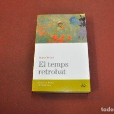 Libros de segunda mano: EL TEMPS RETROBAT - MARCEL PROUST - BIBLIOTECA BÀSICA D'EL PERIODICO Nº 17. Lote 173244160