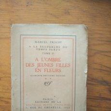 Libros de segunda mano: A LA RECHERCHE DU TEMPS PERDU - A L'OMBRE DES JEUNES FILLES EN FLEURS - GALLIMARD 1949. TOME II. Lote 173371554