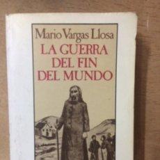 Libros de segunda mano: LA GUERRA DEL FIN DEL MUNDO, MARIO VARGAS LLOSA. Lote 173467454