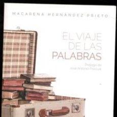 Libros de segunda mano: EL VIAJE DE LAS PALABRAS, MACARENA HERNÁNDEZ PRIETO. Lote 173541624