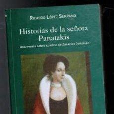 Libros de segunda mano: HISTORIA DE LA SEÑORA PANATAKIS, RICARDO LÓPEZ SERRANO. Lote 173541919