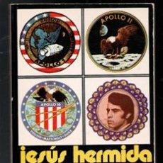 Libros de segunda mano: APOLO, UN BOZAL A LAS ESTRELLAS. JESÚS HERMIDA. Lote 173542314