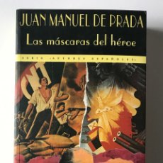 Libros de segunda mano: LAS MÁSCARAS DEL HÉROE. JUAN MANUEL DE PRADA. NUEVO. Lote 173577249