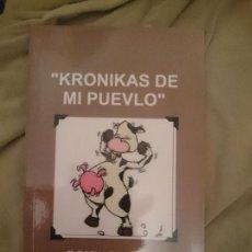 Libros de segunda mano: KRONIKAS DE MI PUEVLO. Lote 173599688