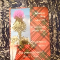 Libros de segunda mano: LA PROMESA LIBRO 1 LOS PRIMEROS AÑOS PARTES 1 AL 10 PENSAMIENTOS EN ESPAÑOL Y ESCOCÉS. Lote 173601080