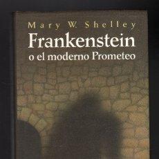 Libros de segunda mano: FRANKENSTEIN O EL MODERNO PROMETEO POR MARY W. SHELLEY · CÍRCULO DE LECTORES, 1995 · 272 PÁGINAS. Lote 173635384