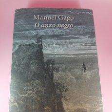 Libros de segunda mano: LIBRO-O ANXO NEGRO-MANUEL GAGO-EDICIÓNS XERAIS-1ªEDICIÓN-2016-COMO NUEVO-VER FOTOS. Lote 173678249
