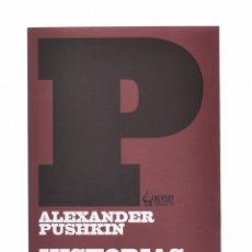 Libros de segunda mano: HISTORIAS DE BELKIN - PUSHKIN, ALEXANDER. Lote 191936945