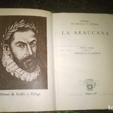 Libros de segunda mano: 188-LA ARAUCANA, ALONSO DE ERCILLA Y ZUÑIGA, CRISOL 188. Lote 173940355