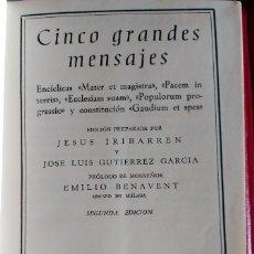 Libros de segunda mano: CINCO GRANDES MENSAJES. - IRIBARREN/GUTIERREZ GARCIA, JESUS/JOSE LUIS (EDICION PREPARADA POR).. Lote 173764788