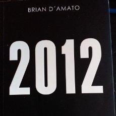 Libros de segunda mano: 2012. - D´AMATO, BRIAN.. Lote 173703979