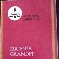 Libros de segunda mano: EUGENIA GRANDET. - BALZAC, HONORATO DE.. Lote 173712082