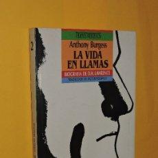 Livres d'occasion: LA VIDA EN LLAMAS. BURGESS, ANTHONY. ED. EDICIONES B. BARCELONA, 1989. Lote 173955852