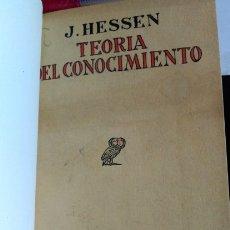 Libros de segunda mano: TEORIA DEL CONOCIMIENTO. - HESSEN, J.. Lote 173727732