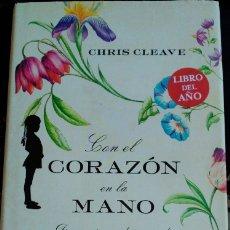 Libros de segunda mano: CON EL CORAZON EN LA MANO. - CLEAVE, CHRIS.. Lote 173730227