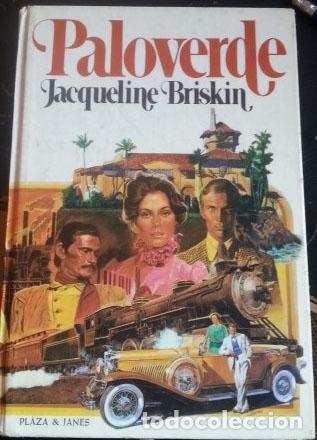 PALOVERDE. - BRISKIN, JACQUELINE. (Libros de Segunda Mano (posteriores a 1936) - Literatura - Narrativa - Otros)
