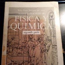 Libros de segunda mano: FISICA Y QUIMICA SEGUNDA PARTE. 2º DE BUP. - PRATS/AMO, FELIX/YOLANDA DEL.. Lote 173743583