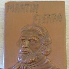 Libros de segunda mano: MARTIN FIERRO. EL GAUCHO MARTIN FIERRO. LA VUELTA DE MARTIN FIERRO. - HERNANDEZ, JOSE.. Lote 173771513