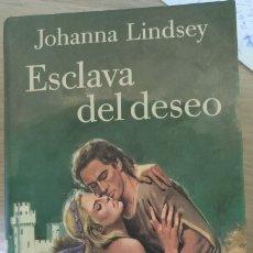 Libros de segunda mano: ESCLAVA DEL DESEO. - LINDSEY, JOHANNA.. Lote 173780420