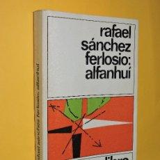 Livres d'occasion: ALFANHUÍ. SÁNCHEZ FERLOSIO, RAFAEL. 2º EDICIÓN. ED. DESTINO. BARCELONA, 1979. Lote 174058199