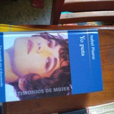 Libros de segunda mano: YO PUTA ISABEL PISANO TESTIMONIOS DE MUJER. Lote 174085728
