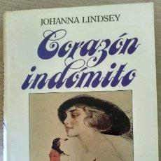 Libros de segunda mano: CORAZON INDOMITO. - LINDSEY, JOHANNA.. Lote 173780430