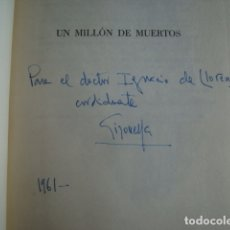 Libros de segunda mano: JOSÉ MARÍA GIRONELLA - UN MILLÓN DE MUERTOS (PLANETA, 1961). 1ª ED. FIRMADO AUTÓGRAFO DEL AUTOR . Lote 174092274