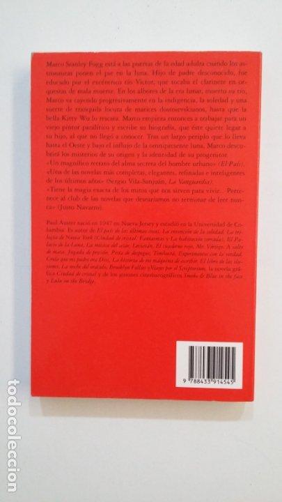 Libros de segunda mano: EL PALACIO DE LA LUNA. - PAUL AUSTER. TDK401 - Foto 2 - 174123787