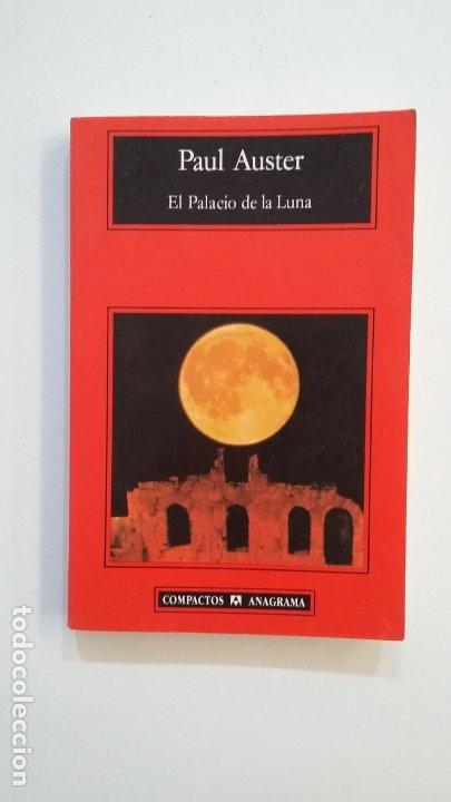 EL PALACIO DE LA LUNA. - PAUL AUSTER. TDK401 (Libros de Segunda Mano (posteriores a 1936) - Literatura - Narrativa - Otros)
