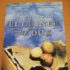Libros de segunda mano: EL CUINER DEL DUX (ELLE NEWMARK). Lote 174237998