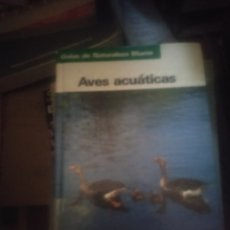 Livres d'occasion: AVES ACUÁTICAS (GUÍAS DE NATURALEZA BLUME). FRIEDER SAUER.. Lote 174272403