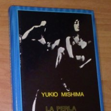 Libros de segunda mano: YUKIO MISHIMA - LA PERLA Y OTROS CUENTOS - SIRUELA, 1987 [COLECCIÓN EL OJO SIN PÁRPADO]. Lote 194254597