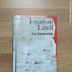 Libros de segunda mano: LAS BENÉVOLAS. JONATHAN LITTELL.. Lote 174442867
