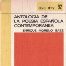 Libros de segunda mano: BIBLIOTECA BASICA SALVAT - RTV Nº 92 - ANTOLOGIA DE LA POESIA ESP. CONTEMPORANEA - E. MORENO BAEZ. Lote 174483639