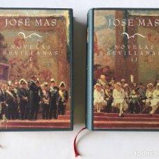 Libros de segunda mano: NOVELAS SEVILLANAS, JOSÉ MAS- 2 VOLÚMENES. NUEVOS. Lote 174503367