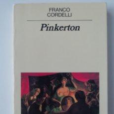Livros em segunda mão: PINKERTON - FRANCO CORDELLI - ED. ANAGRAMA 1990. Lote 174520913
