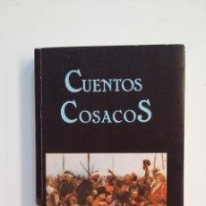 Libros de segunda mano: CUENTOS COSACOS. EDICIONES MIRAGUANO. TDK412. Lote 174569760