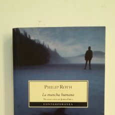 Libros de segunda mano: LA MANCHA HUMANA. PHILIP ROTH. TDK412. Lote 174570323