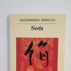 Libros de segunda mano: SEDA. ALESSANDRO BARICCO. EDITORIAL ANAGRAMA. TDK412. Lote 174570509