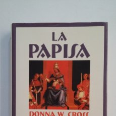 Libros de segunda mano: LA PAPISA. - DONNA W CROSS. EDICIONES SALAMANDRA. TDK378. Lote 174570899