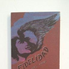 Libros de segunda mano: FIDELIDAD. BENITO ARIAS GARCÍA. TDK412. Lote 174572754