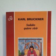Libros de segunda mano: SADAKO QUIERE VIVIR - KARL BRUCKNER. CUATRO VIENTOS NOVELA. TDK413. Lote 174880488