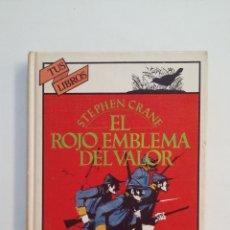 Libros de segunda mano: EL ROJO EMBLEMA DEL VALOR. - CRANE, STEPHEN. TUS LIBROS ANAYA Nº 7. TDK414. Lote 174926172