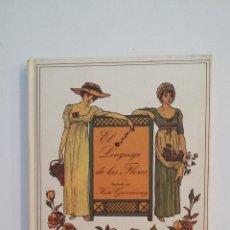 Libros de segunda mano: EL LENGUAJE DE LAS FLORES. KATE GREENAWAY. TDK414. Lote 174927699