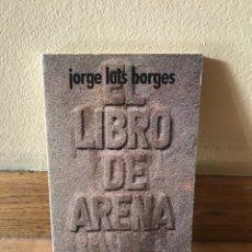 Libros de segunda mano: LIBRO DE ARENA JORGE LUIS BORGES. Lote 174956999
