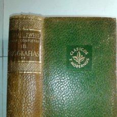 Libros de segunda mano: OBRAS COMPLETAS BIOGRAFÍAS II 1953 STEFAN ZWEIG 1ª EDICIÓN JUVENTUD CLÁSICOS Y MODERNOS. Lote 174973623