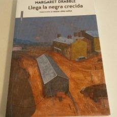 Libros de segunda mano: LLEGA LA NEGRA CRECIDA /// DRABBLE, MARGARET. Lote 175136984