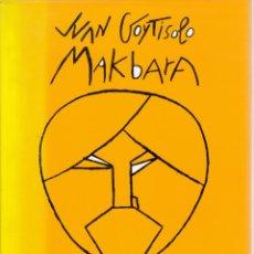 Libros de segunda mano: JUAN GOYTISOLO (DIBUJOS DE EDUARDO ARROYO). MAKBARA. CÍRCULO DE LECTORES, BARCELONA 1980. Lote 175141104