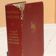 Libros de segunda mano: MAESTROS INGLESES VI.LA GUERRA DE LOS MUNDOS, (H. G. WELLS) ULISES (JAMES JOYCE) UN MUNDO FELIZ.... Lote 175149708